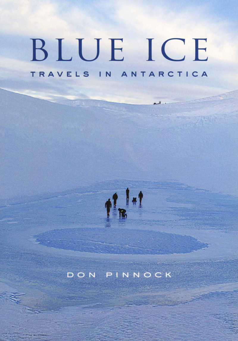 Front cover image of the book on Antarctica, Blue Ice