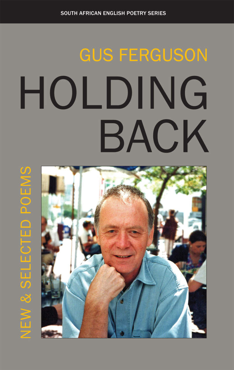 Front cover image of the poetry book, Holding Back